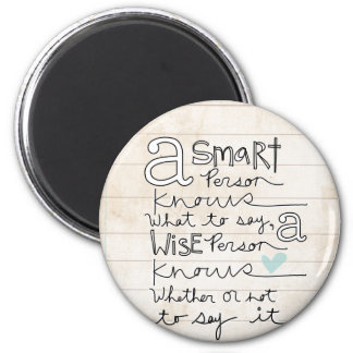 a smart person... 2 inch round magnet