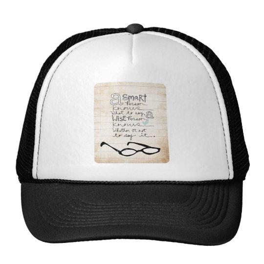 a smart person... trucker hat