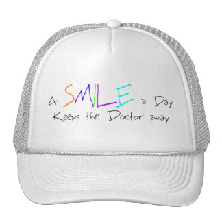 A Smile a Day Keeps the Doctor Away Trucker Hat