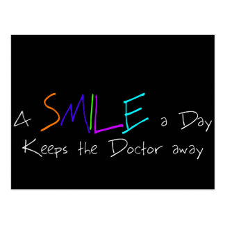 A Smile a Day Keeps the Doctor Away Postcard