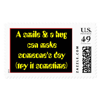 A smile & a hug can make someone's day... postage