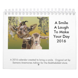 A Smile, A Laugh, To Light Your Day 2016 Medium Calendar