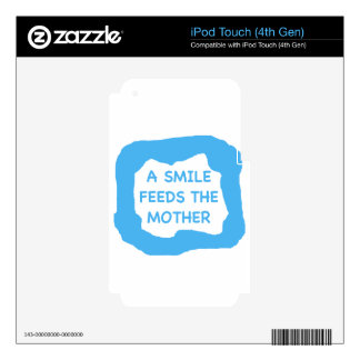 A smile feeds the mother png decals for iPod touch 4G