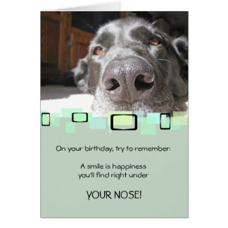 A Smile Is Happiness You Find Under Your Nose Card