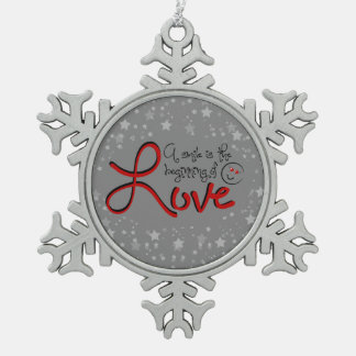 A Smile is the Beginning of Love Snowflake Pewter Christmas Ornament