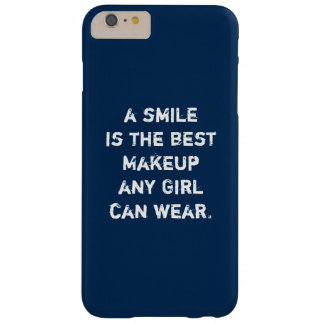 A smile is the best Makeup any girl can wear. Barely There iPhone 6 Plus Case