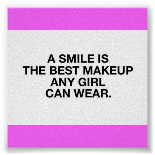 A SMILE IS THE BEST MAKEUP ANY GIRL CAN WEAR, BEAU POSTER