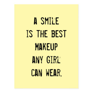A smile is the best Makeup any girl can wear. Postcard