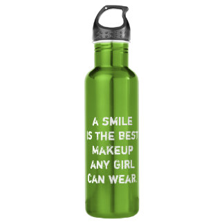 A smile is the best Makeup any girl can wear. Stainless Steel Water Bottle