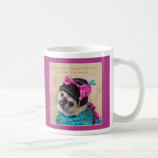 A Smile Speaks All Languages Pug Mug