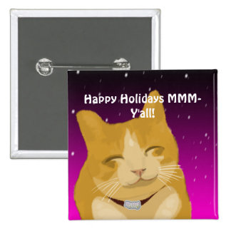 A smiling cat wish you happy holidays pin