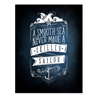 A smooth sea never larvae A skilled sailor Postcard