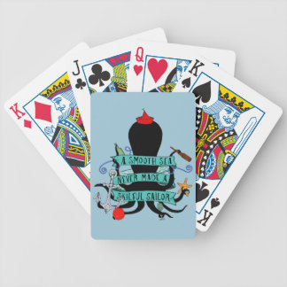 A Smooth Sea Never Made A Skilful Sailor Bicycle Playing Cards