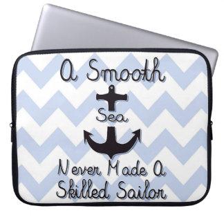 A Smooth Sea Never Made A Skilled Sailor Computer Sleeve