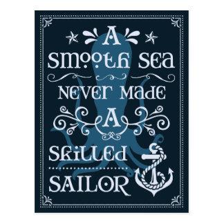 A Smooth Sea Never Made a Skilled Sailor Postcard