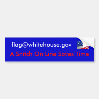 A Snitch On Line Saves Time Bumper Sticker