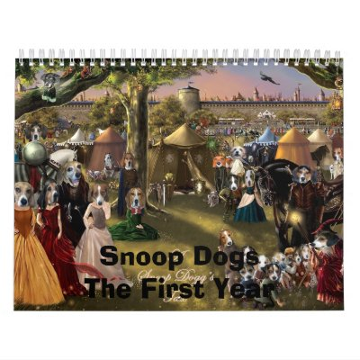 A Snoop Dogg's Tale, Snoop Dogs The First Year Calendar
