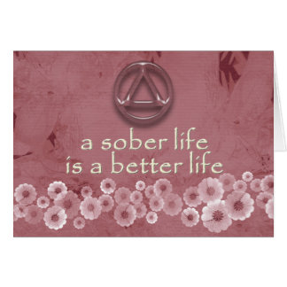 A SOBER LIFE IS A BETTER LIFE Recovery Card