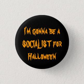 A SOCIALIST for Halloween Pinback Button