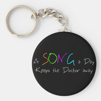 A Song a Day Keeps the Doctor Away Basic Round Button Keychain