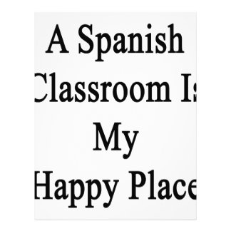 A Spanish Classroom Is My Happy Place Letterhead
