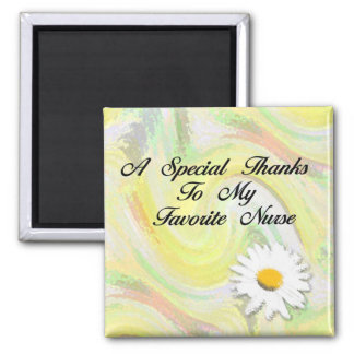 A Special Thanks To My Favorite Nurse 2 Inch Square Magnet