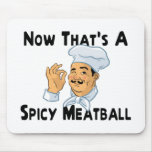 A Spicy Meatball Mouse Pad