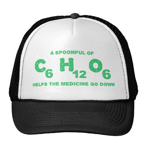 A Spoonful of C6H12O6 Helps the Medicine Go Down Mesh Hat