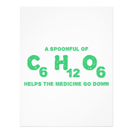 A Spoonful of C6H12O6 Helps the Medicine Go Down Letterhead