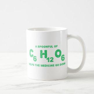 A Spoonful of C6H12O6 Helps the Medicine Go Down Coffee Mug