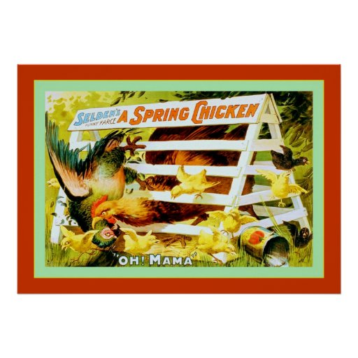A Spring Chicken Posters