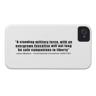 A Standing Military Force an Overgrown Executive iPhone 4 Case