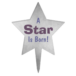 """A Star Is Born"" - 10 Cake Topper"