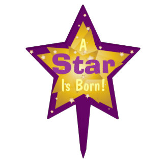 """A Star Is Born"" - 7 Cake Topper"