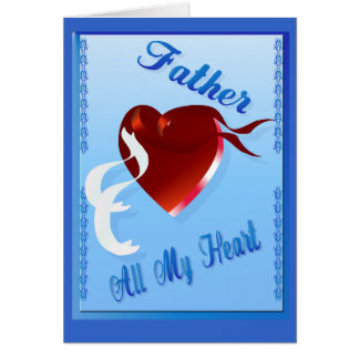 A Stout Valentine Heart-Father Greeting Card