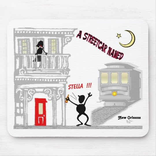 A Streetcar Named DESIRE Mouse Pad