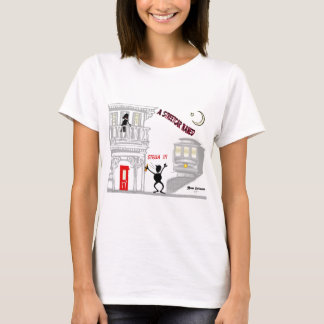A Streetcar Named DESIRE T-Shirt