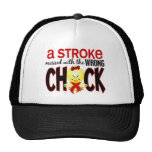 A Stroke Messed With The Wrong Chick Trucker Hat