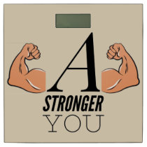 A Stronger You Bathroom Scale