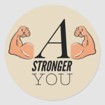 A Stronger You Classic Round Sticker
