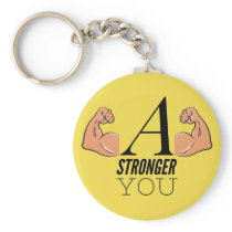 A Stronger You Keychain