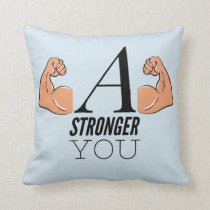 A Stronger You Throw Pillow