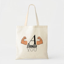A Stronger You Tote Bag