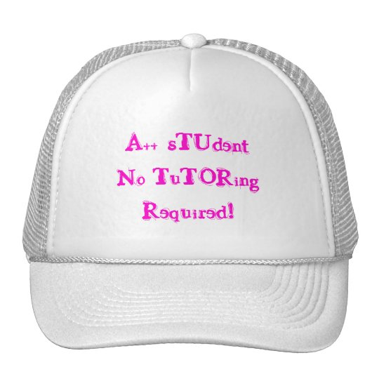 A++ Student No Tutoring Required In Pink White Hat