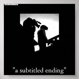 """a subtitled ending"" movie  print"