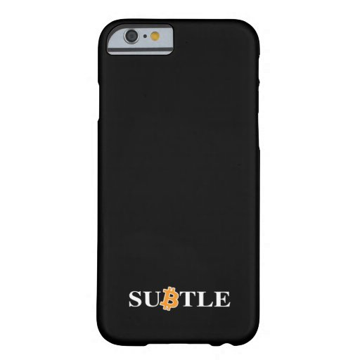 A Subtle way of supporting the Bitcoin network Barely There iPhone 6 Case