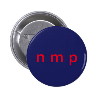 A subtle way to express NOT MY PRESIDENT Pinback Button