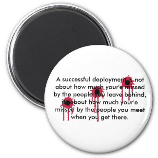 A successful deployment/BLOODY BULLET HOLES 2 Inch Round Magnet