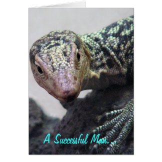 """A Successful Man. . ."" Lizard Photo Quotation Greeting Card"