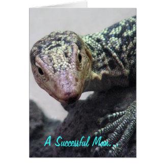 """A Successful Man. . ."" Lizard Photo Quotation Greeting Card"